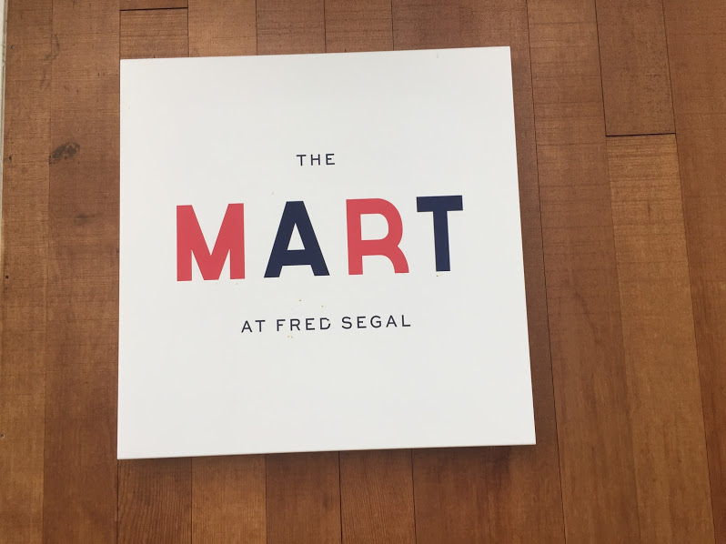 THE MART AT FRED SEGAL①